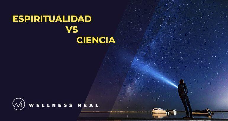 Espiritualidad vs Ciencia
